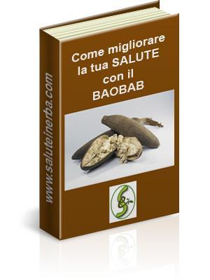 come migliorare la tua salute con il baobab - ebook