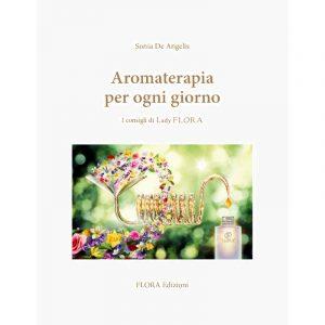 Aromaterapia per ogni giorno Libro